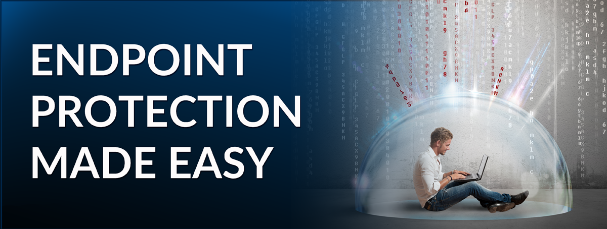 Endpoint Protection Made Easy